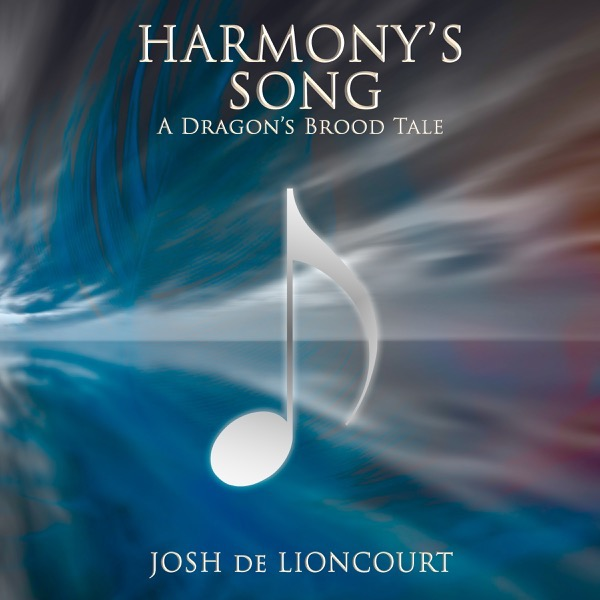 A torrid horizon where the sky and ocean meet. The clouds seem to be forming the shape of a feather, and a silver musical note is centered over the picturesque background. Harmony's Song: A Dragon's Brood Tale — by Josh de Lioncourt